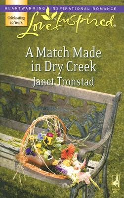 Image for A Match Made in Dry Creek  [Love Inspired]