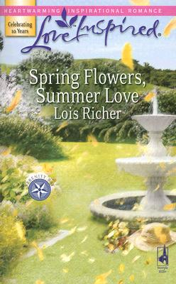 "Image for ""Spring Flowers, Summer Love (Serenity Bay, Book 3) (Love Inspired #392)"""