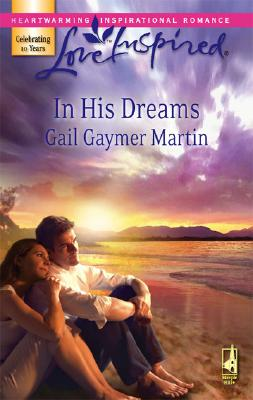 Image for In His Dreams (Michigan Island, Book 3) (Love Inspired #407)
