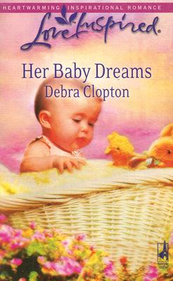 Image for Her Baby Dreams (Mule Hollow Matchmakers, Book 8)