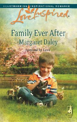 Image for Family Ever After (Fostered by Love Series #3) (Love Inspired #444)