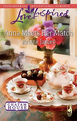 Anna Meets Her Match (Love Inspired), ARLENE JAMES