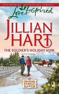 Image for The Soldier's Holiday Vow (Granger Family Ranch Series #1) (Love Inspired #529)