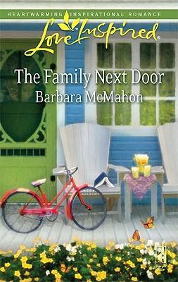 The Family Next Door (Love Inspired), Barbara McMahon