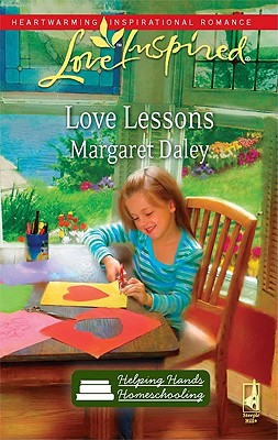 Image for Love Lessons (Helping Hands Homeschooling Series #1) (Love Inspired #554)