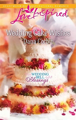 Image for Wedding Cake Wishes (Love Inspired)