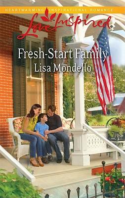 Fresh-Start Family (Love Inspired), Lisa Mondello