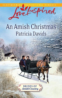 An Amish Christmas (Brides of Amish Country, Book 3), Patricia Davids