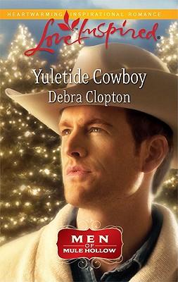 YULETIDE COWBOY LOVE INSPIRED: MEN OF MULE HOLLOW, CLOPTON, DEBRA