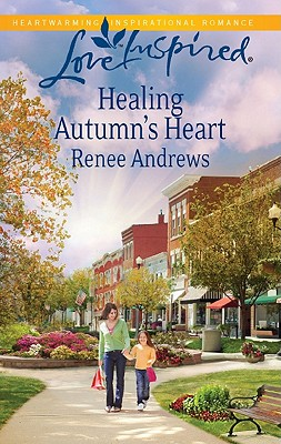 Image for Healing Autumn's Heart (Love Inspired)