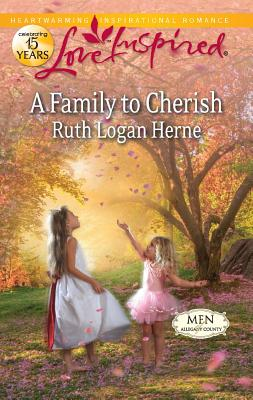 A Family to Cherish (Love Inspired), Ruth Logan Herne