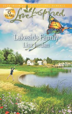 Lakeside Family (Love Inspired), Lisa Jordan