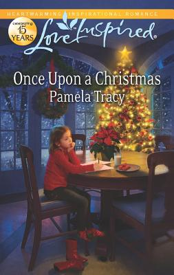 Once Upon a Christmas (Love Inspired), Pamela Tracy