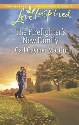 The Firefighter's New Family (Love Inspired), Gail Gaymer Martin