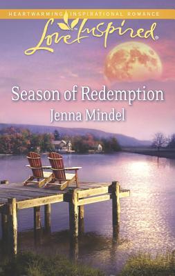 Season of Redemption (Love Inspired), Jenna Mindel