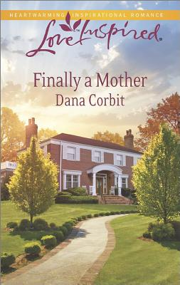 Image for Finally a Mother (Love Inspired)