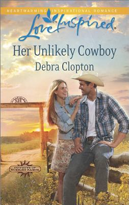 Image for Her Unlikely Cowboy (Love InspiredCowboys of Sunrise Ranch)