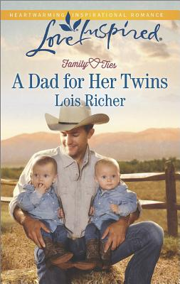 Image for A Dad for Her Twins (Love Inspired Family Ties (Love Inspired)