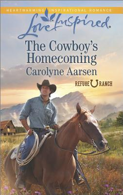 Image for The Cowboy's Homecoming (Love Inspired Refuge Ranch)