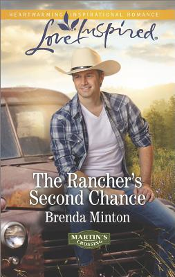 Image for The Rancher's Second Chance (Love Inspired)