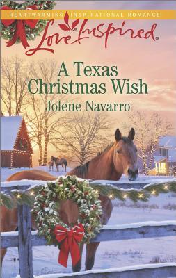 Texas Chistmas Wish, A, Navarro, Jolene