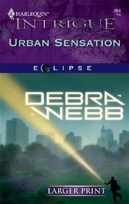 Urban Sensation (Larger Print Intrigue), Debra Webb