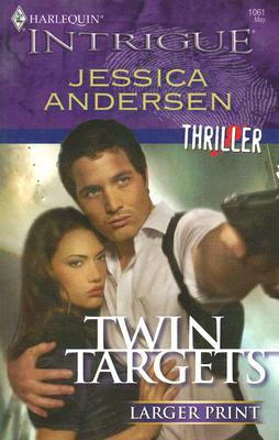Twin Targets (Larger Print Harlequin Intrigue), JESSICA ANDERSEN