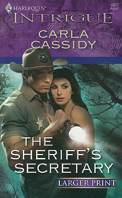 Image for The Sheriff's Secretary (Larger Print Harlequin Intrigue)