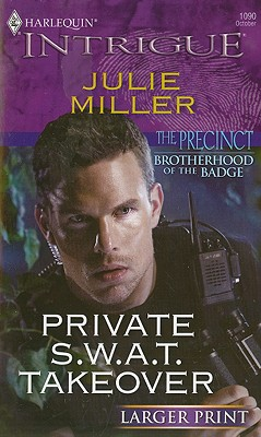 Private S.W.A.T. Takeover, Julie Miller