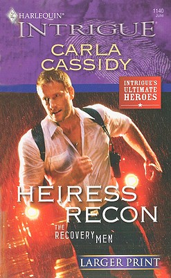 Heiress Recon (Larger Print Harlequin Intrigue), Carla Cassidy
