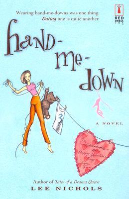 Hand-Me-Down (Red Dress Ink), LEE NICHOLS