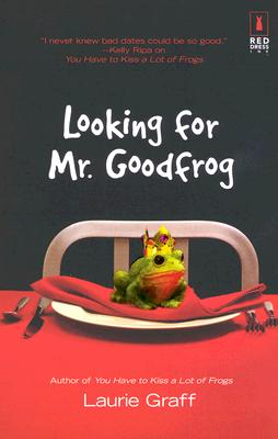 Image for Looking For Mr. Goodfrog (Red Dress Ink)