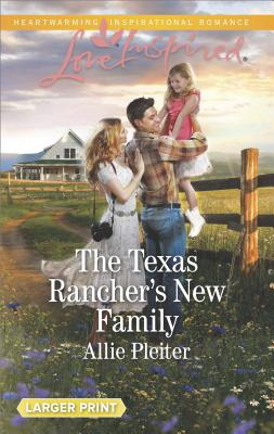 Image for The Texas Rancher's New Family (Blue Thorn Ranch)
