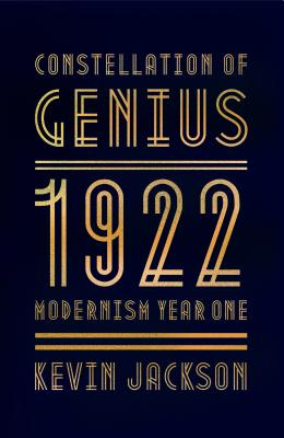 Image for Constellation of Genius: 1922: Modernism Year One