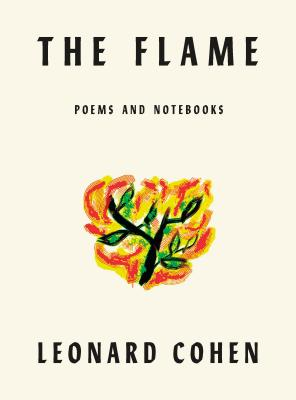 Image for Flame: Poems Notebooks Lyrics Drawings