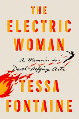 Image for The Electric Woman: A Memoir in Death-Defying Acts