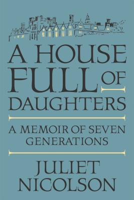 Image for A House Full of Daughters: A Memoir of Seven Generations