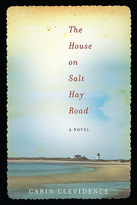Image for HOUSE ON SALT HAY ROAD A NOVEL