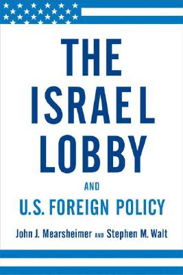 Image for The Israel Lobby and U.S. Foreign Policy