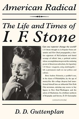 Image for American Radical: The Life and Times of I. F. Stone