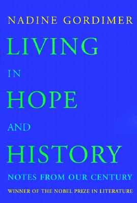 Image for Living in Hope and History: Notes from Our Century