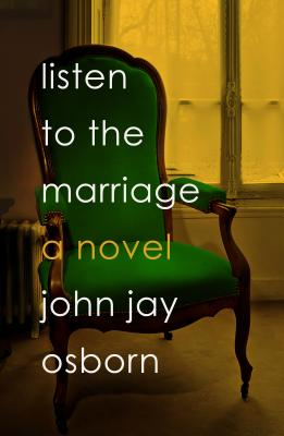 Image for Listen to the Marriage: A Novel