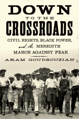 Image for DOWN TO THE CROSSROADS : CIVIL RIGHTS  B
