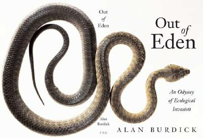 Image for Out of Eden: An Odyssey of Ecological Invasion