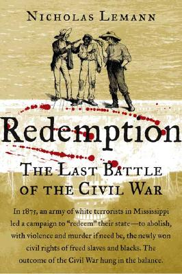 Image for Redemption: The Last Battle of the Civil War
