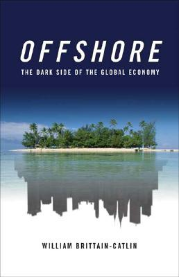 Image for Offshore: The Dark Side of the Global Economy