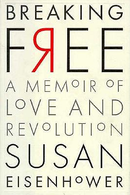 Image for Breaking Free: A Memoir of Love and Revolution
