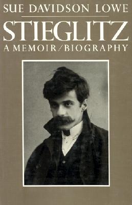 Image for Stieglitz: A Memoir / Biography