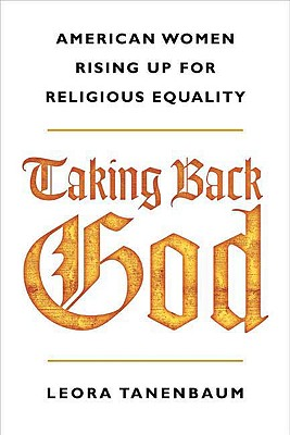 Image for Taking Back God: American Women Rising Up for Religious Equality