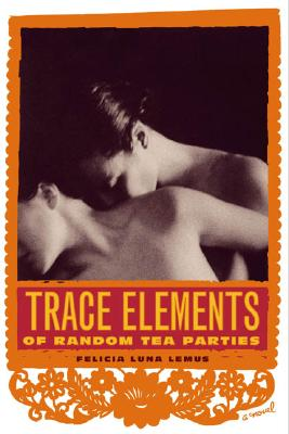 Image for Trace Elements of Random Tea Parties: A Novel